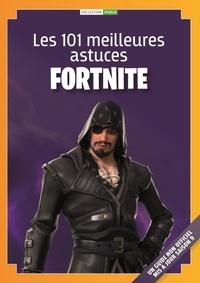 Les 101 Meilleures Astuces De Fortnite Battle Royale Pdf