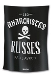 Collectif - Les anarchistes russes.