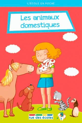 Collectif - Les animaux domestiques.