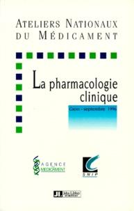 Collectif - Les ateliers nationaux de la pharmacologie clinique - [Giens, septembre 1996.
