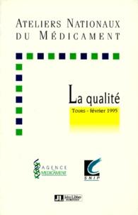 Collectif - Les ateliers nationaux de la qualité, [Tours, février 1995].