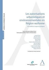 Les autorisations urbanistiques et environnementales en région wallonne.pdf