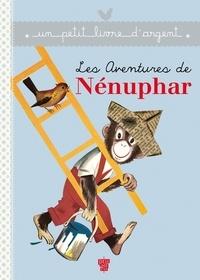 Collectif - Les aventures de Nénuphar.