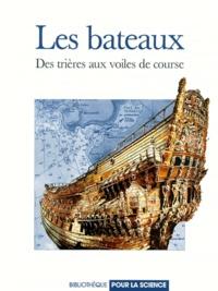 Téléchargements de livres pdf LES BATEAUX. Des trières aux voiles de course par  9782842450021 (French Edition)