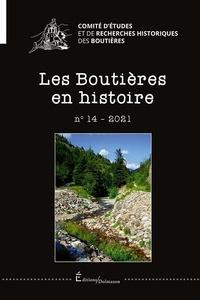 Collectif - Les boutieres en histoire n°14 - 2021.