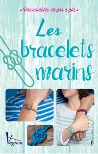 Collectif et Marica Zottino - Les bracelets marins - Vos modèles en pas à pas.