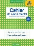Collectif - Les cahiers Bordas - Calcul mental (CP-CE2) - Entraînement à calculer vite et bien.