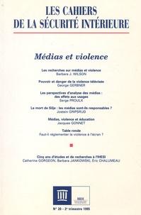 Collectif - Les cahiers de la sécurité  intérieure N° 20 Avril 1995 : Médias et violence.