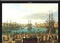 Collectif - Les calendriers de l'histoire - Marseille.