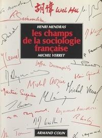 Collectif et Henri Mendras - Les champs de la sociologie française.