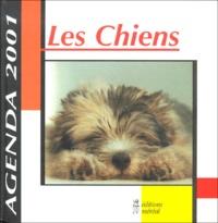 Collectif - Les chiens. - Agenda 2001.