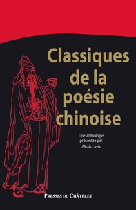 Collectif - Les classiques de la poésie chinoise.