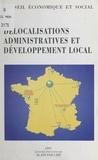 Collectif - Les délocalisations administratives et le développement local - Séance des 23 et 24 septembre 1997.