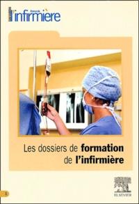 Collectif - Les dossiers de formation de l'infirmière.