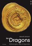 Collectif - Les Dragons - Mythologie, rites et légendes.
