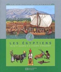 Les Egyptiens. De la Ière dynastie à la conquête dAlexandre.pdf