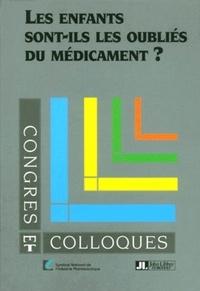 Les enfants sont-ils les oubliés du médicament ? Colloque sur les médicaments pédiatriques organisé à lHôpital Européen Georges Pompidou, Paris, le 5 octobre 2000.pdf
