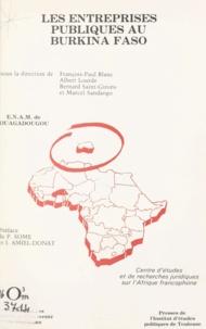Collectif et François-Paul Blanc - Les entreprises publiques au Burkina Faso.