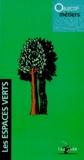 Collectif - Les espaces verts.