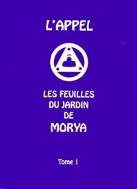 Deedr.fr Les feuilles du jardin de Morya. Tome 1, L'appel Image