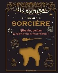 Téléchargements ebooks free pdf Les goûters de la sorcière  - Biscuits, potions et autres recettes ensorcelantes !  par  9782815316118