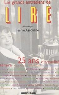 Collectif - Les grands entretiens de Lire - 25 ans d'actualité (1975-2000).