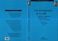 Collectif - Les immigrants et la ville - Insertion, intégration, discrimination, XIIe-XXe siècles, [table ronde].