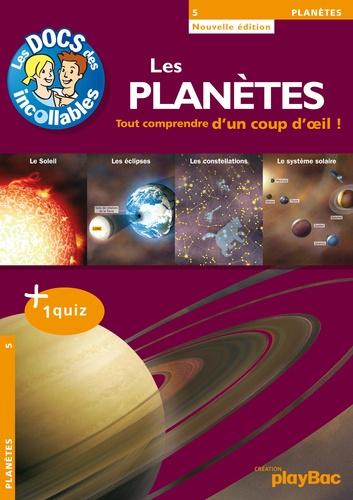 Les Incollables : Les Planètes. Tout comprendre d'un coup d'oeil !