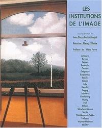 Collectif - Les institutions de l'image.