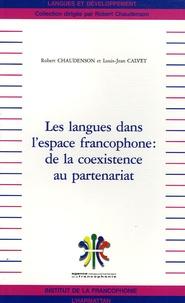 Collectif - Les langues dans l'espace francophone : de la coexistence au partenariat.