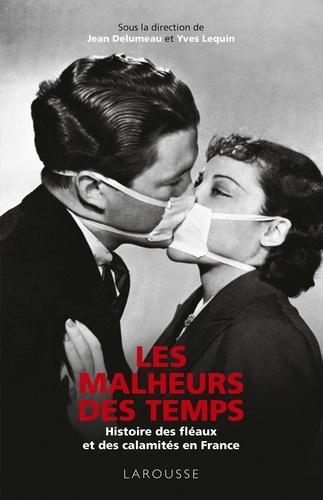 Collectif - Les Malheurs des temps.