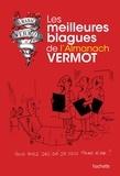 Collectif - Les meilleures blagues de l'almanach Vermot.