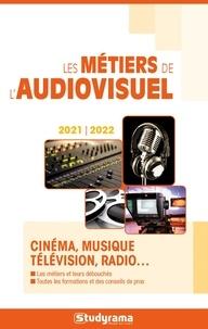 Collectif - Les métiers de l'audiovisuel.
