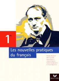 Collectif - Les nouvelles pratiques du français 1e.