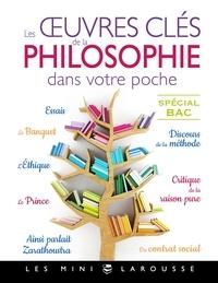 Collectif - Les oeuvres clés de la philosophie dans votre poche.