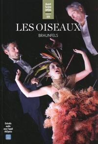 Collectif - Les Oiseaux (Braunfels) - L'Avant-Scène Opéra n°325.
