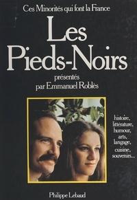 Collectif - Les Pieds-Noirs.
