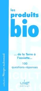Les produits bio. 100 questions-réponses.pdf