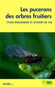 LES PUCERONS DES ARBRES FRUITIERS. Cycles biologiques et activités de vol.pdf