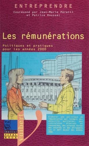 Collectif et Jean-Marie Peretti - Les rémunérations - Politiques et pratiques pour les années 2000.