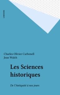 Collectif - Les sciences historiques - De l'Antiquité à nos jours.