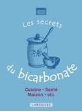 Collectif - Les Secrets du bicarbonate - 50 usages incontournables.