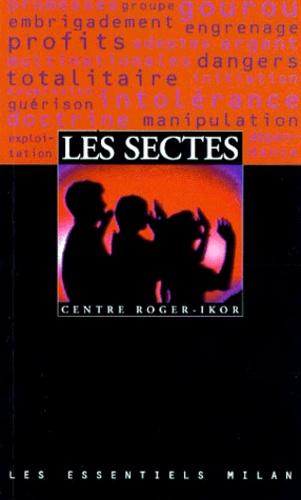 Collectif - Les sectes.
