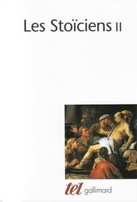 Collectif et Pierre-Maxime Schuhl - Les Stoïciens. - Tome 2.