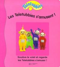 Collectif - Les Teletubbies s'amusent !.