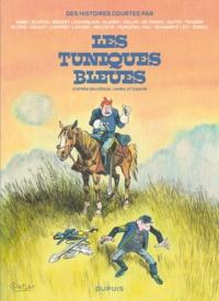 Collectif - Les Tuniques Bleues  : Des histoires courtes par....