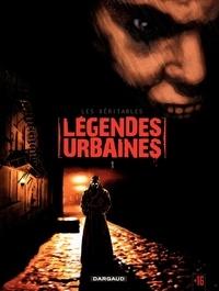 Collectif - Les véritables légendes urbaines - Tome 1 - Les véritables légendes urbaines.