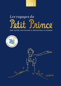 Collectif - Les Voyages du Petit Prince.
