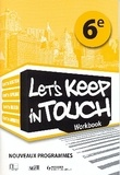 Collectif - LET'S KEEP IN TOUCH 6e RCI WORKBOOK.