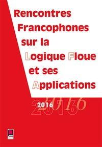 Collectif LFA - Rencontres francophones sur la logique floue et ses applications.